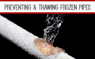 Preventing & Thawing Frozen Pipes